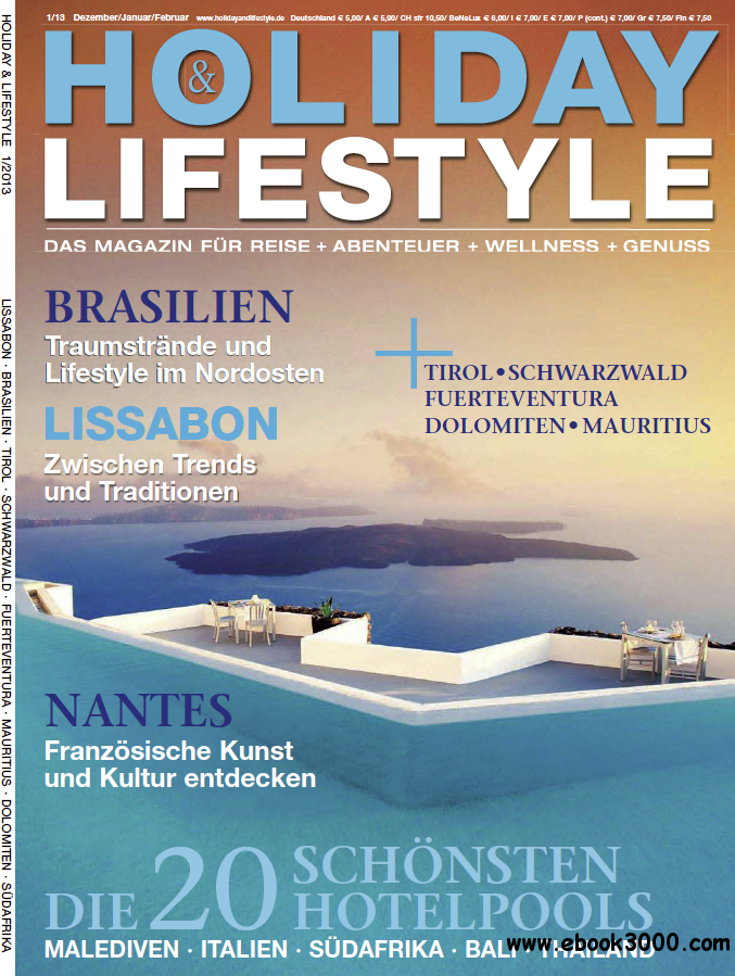 Holiday & Lifestyle - Reisemagazin Dezember/Januar/Februar 01/2013 free download