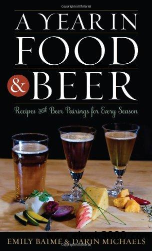 A Year in Food and Beer: Recipes and Beer Pairings for Every Season free download