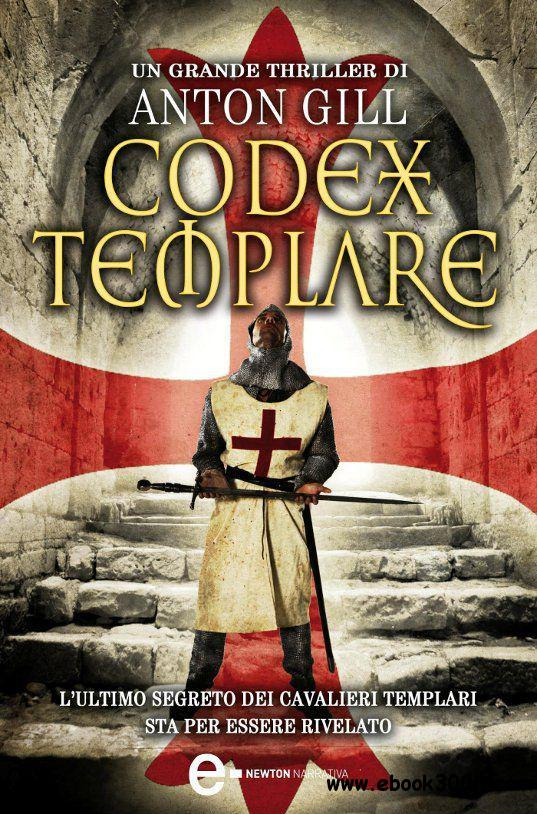 Gill Anton - Codex templare free download