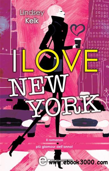 Lindsey Kelk - I love New York free download