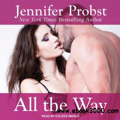 Jennifer Probst - All the Way free download
