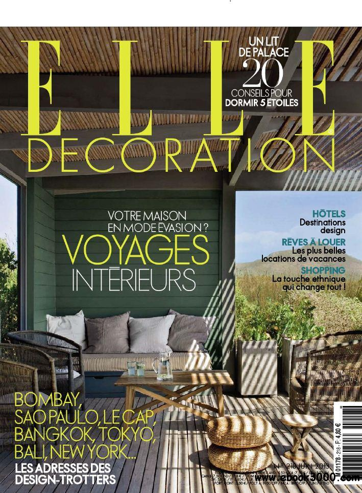 Elle Decoration N 218 - Juin 2013 free download