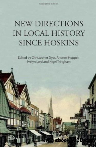 New Directions in Local History Since Hoskins free download