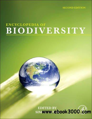 Encyclopedia of Biodiversity: Encyclopedia of Biodiversity, 2nd Edition (7 Volume Set) free download