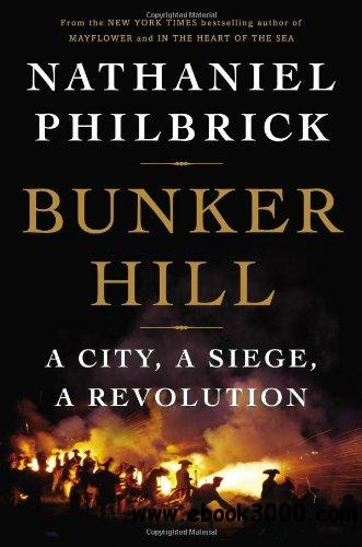 Bunker Hill: A City, a Siege, a Revolution free download
