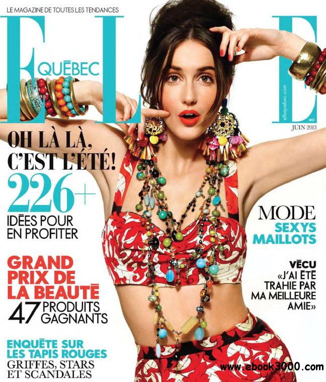 Elle Quebec - Juin 2013 free download