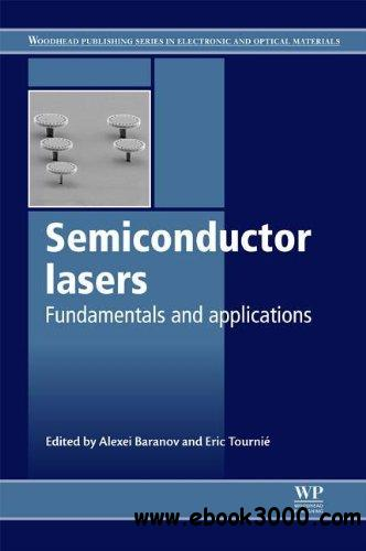 Semiconductor lasers: Fundamentals and applications free download