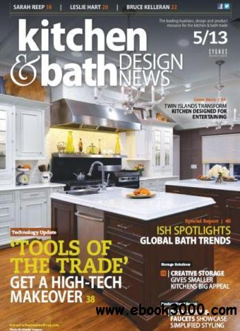Kitchen & Bath Design News - May 2013 free download