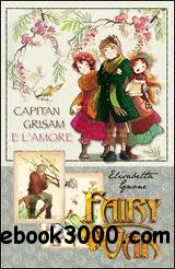 Fairy Oak - Capitan Grisam e l'Amore free download