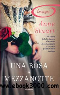 Anne Stuart - Una Rosa A Mezzanotte free download