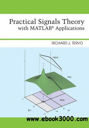 Practical Signals Theory with MATLAB Applications free download