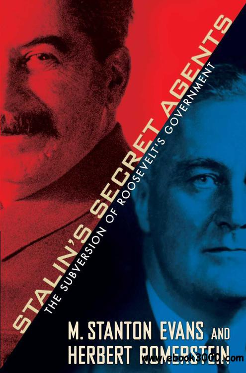 Stalin's Secret Agents: The Subversion of Roosevelt's Government free download