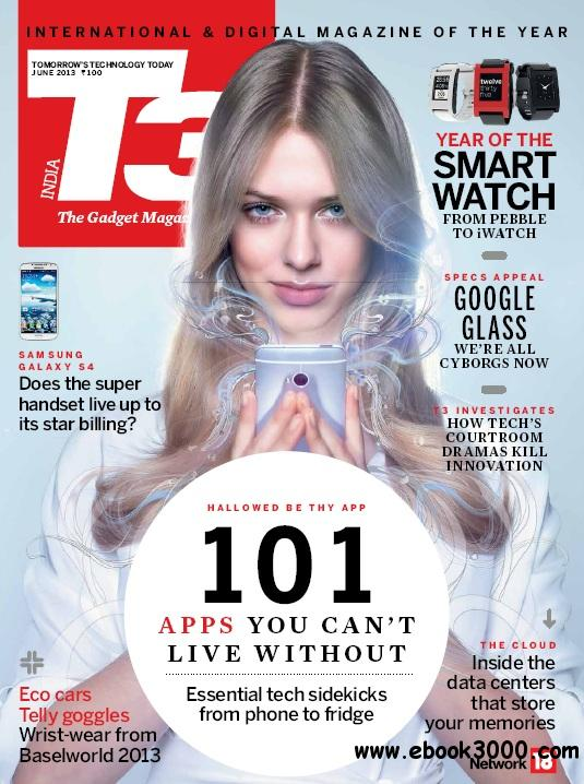 T3 India - June 2013 free download