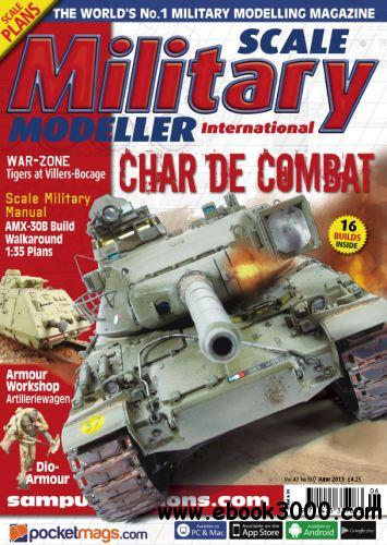 Scale Military Modeller International - June 2013 free download