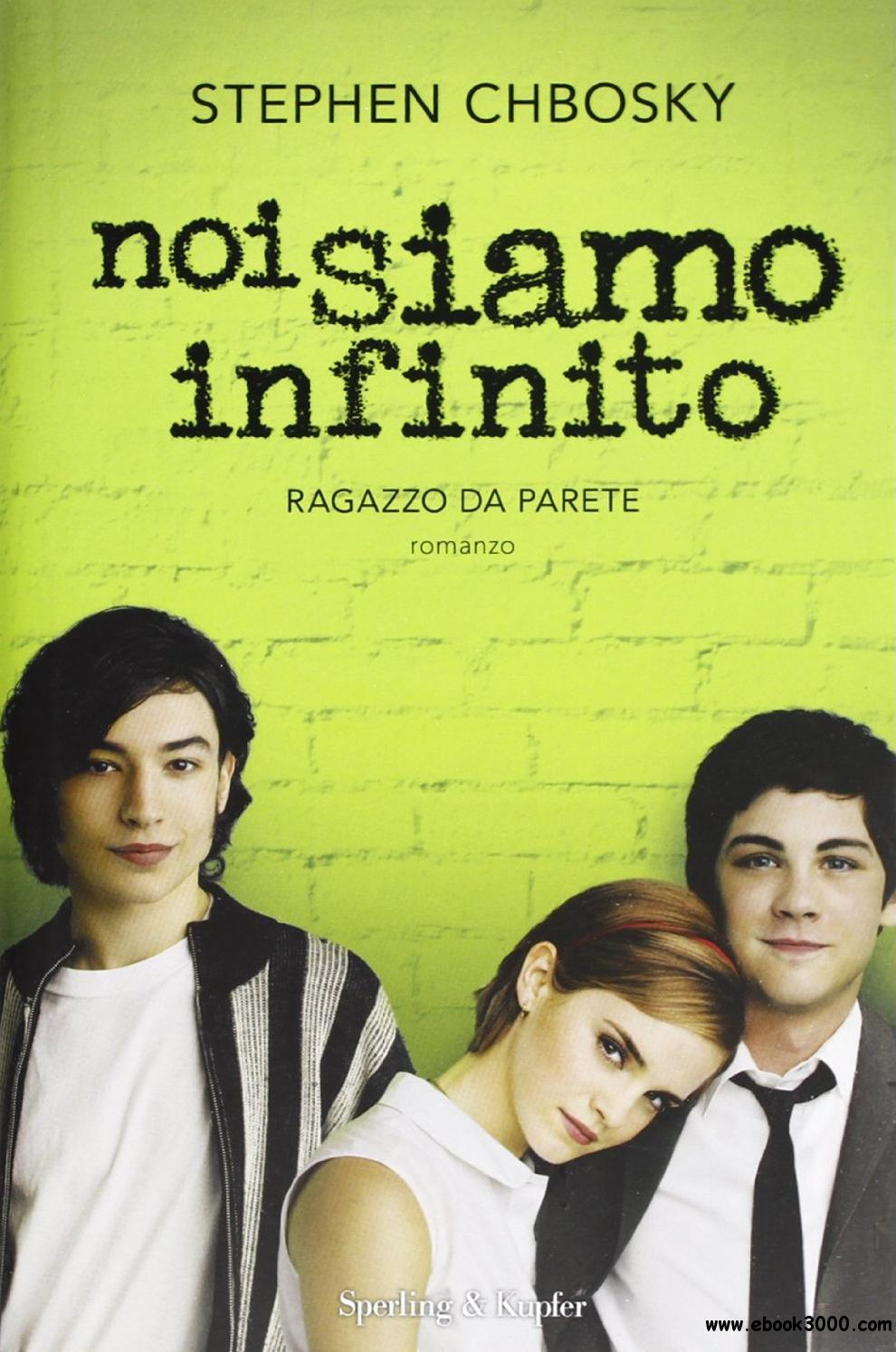 Chbosky Stephen - Noi siamo infinito free download
