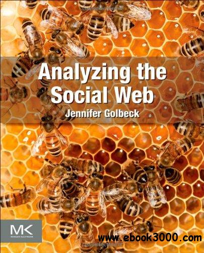 Analyzing the Social Web free download