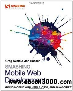 Smashing Mobile Web Development free download