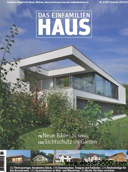 Das Einfamilienhaus Magazin Juni Juli No 03 2013 free download