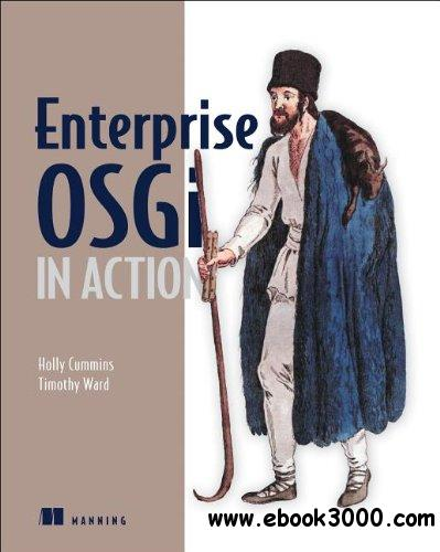 Enterprise OSGi in Action free download