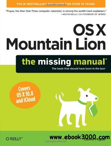 OS X Mountain Lion: The Missing Manual free download