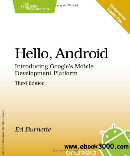 Hello, Android: Introducing Google's Mobile Development Platform free download