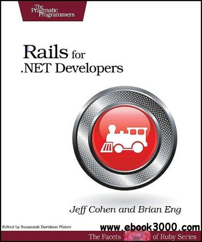 Rails for .NET Developers free download