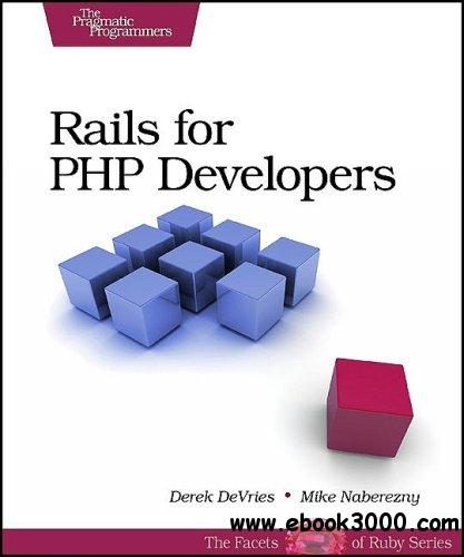 Rails for PHP Developers free download