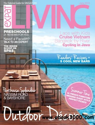 Expat Living Singapore - June 2013 free download