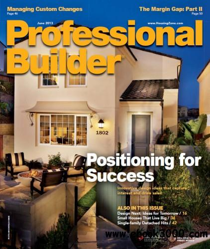 Professional Builder - June 2013 free download