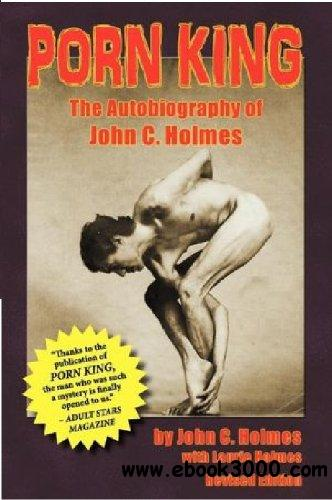 Porn King: The Autobiography of John C. Holmes free download