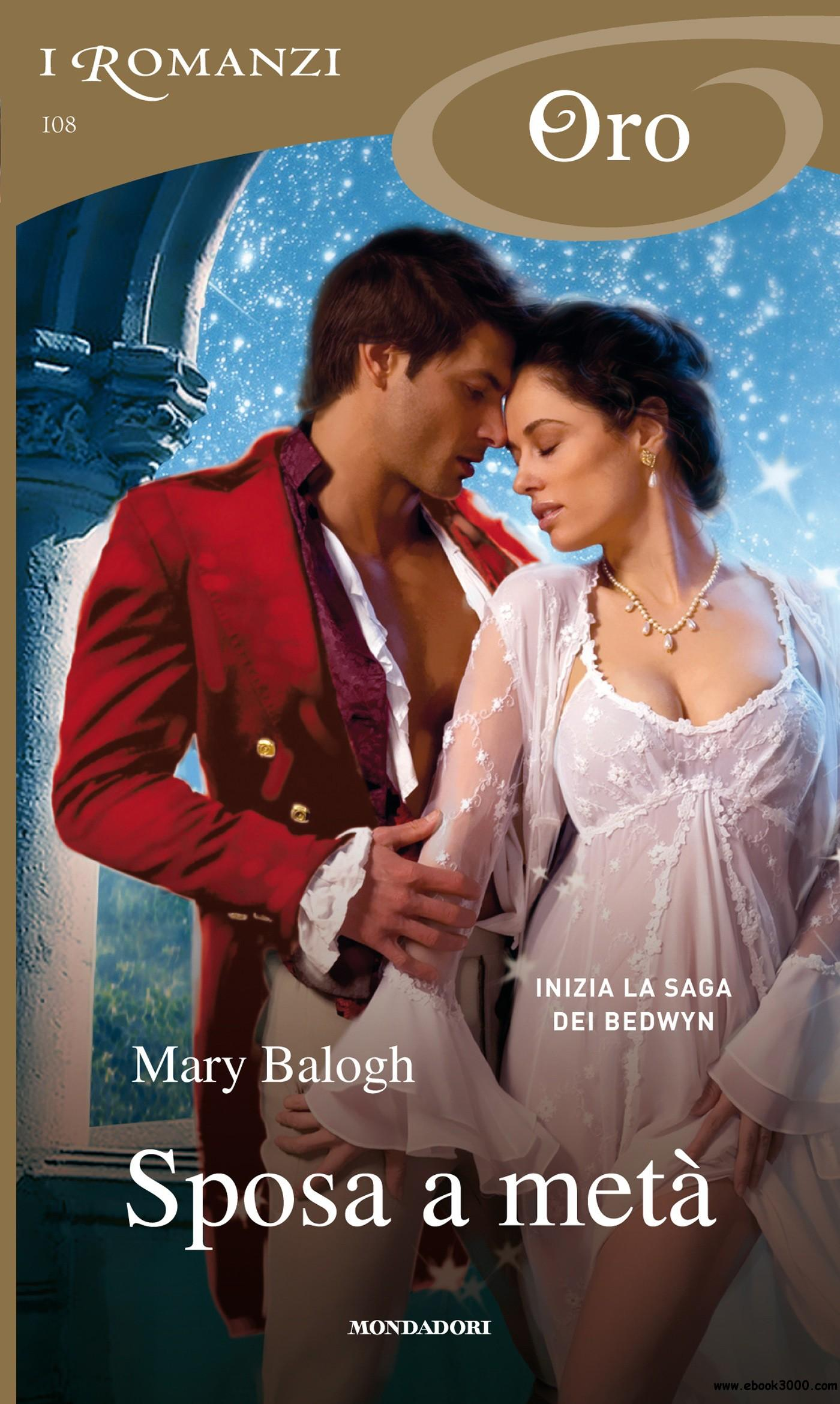 Mary Balogh - Fratelli Badwyn 1: Sposa a meta free download