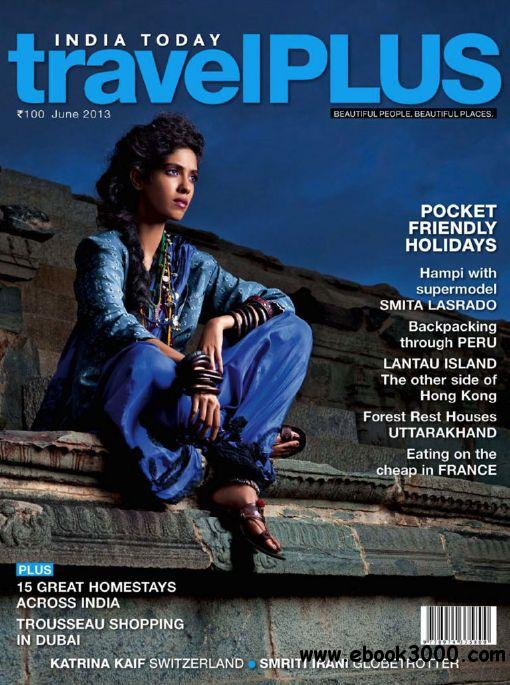 India Today travel Plus - June 2013 free download