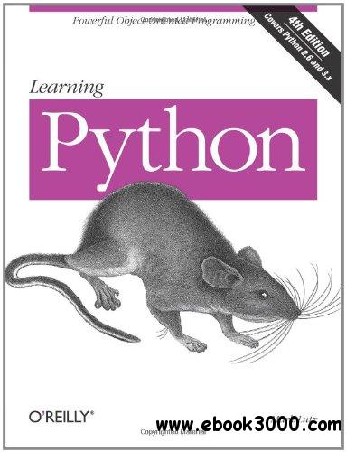 Learning Python: Powerful Object-Oriented Programming free download