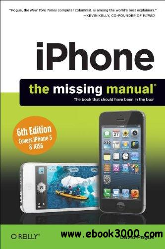 iPhone: The Missing Manual, 6th Edition free download