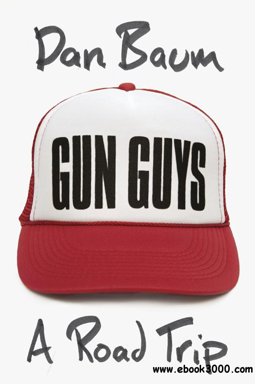 Gun Guys: A Road Trip free download