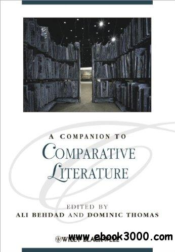 A Companion to Comparative Literature free download