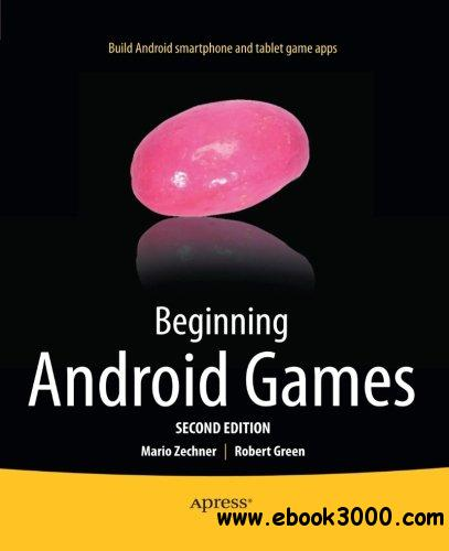 Beginning Android Games, 2nd edition free download