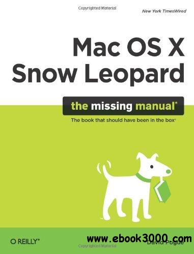 Mac OS X Snow Leopard: The Missing Manual free download