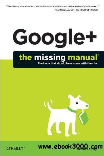Google+: The Missing Manual free download