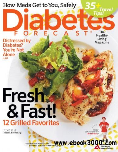 Diabetes Forecast - June 2013 free download