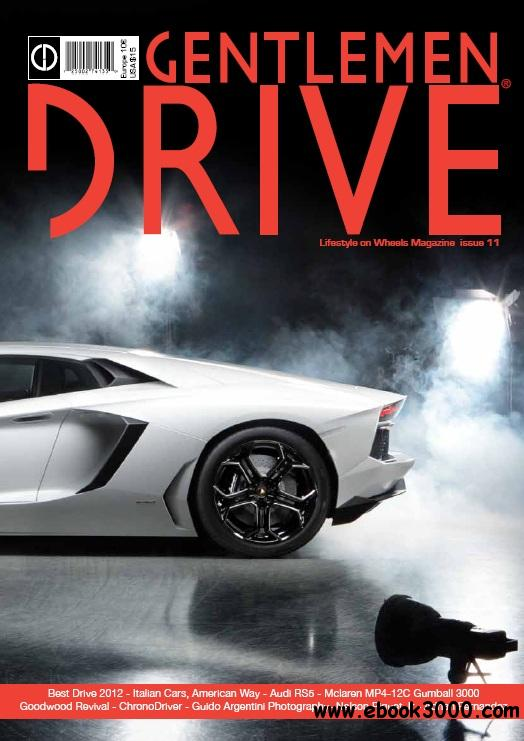 Gentlemen Drive Magazine - Issue 11, 2013 free download