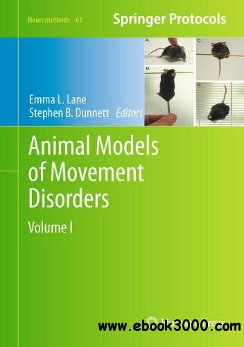 Animal Models of Movement Disorders: Volume I free download