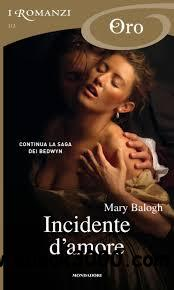 Mary Balogh - Fratelli Badwyn 2: Incidente d'amore free download