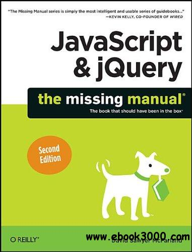 javascript & jQuery: The Missing Manual, 2nd Edition free download