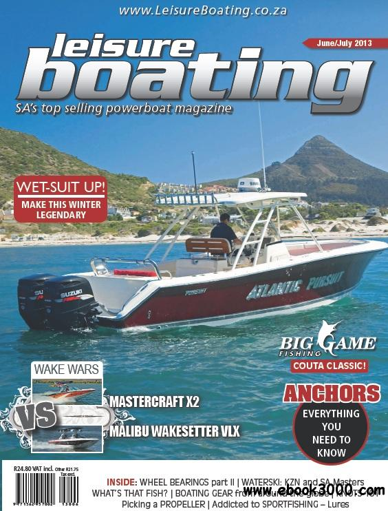 Leisure Boating Featuring Big Game Fishing - June/July 2013 free download