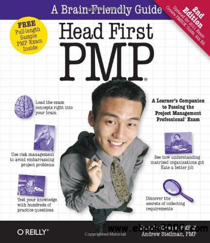 Head First Pmp, 2nd Edition : A Brain-Friendly Guide to Passing the Project Management Professional Exam free download