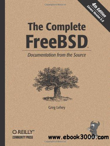The Complete FreeBSD, 4th Edition free download