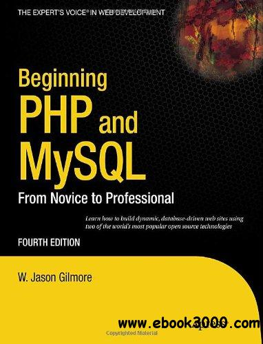 Beginning PHP and MySQL: From Novice to Professional, 4th Edition free download