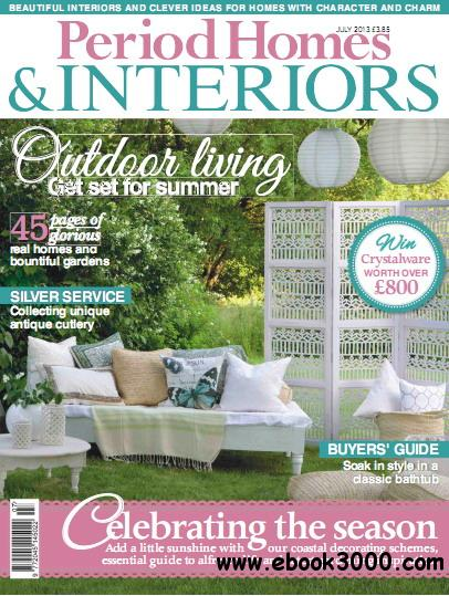 Period Homes & Interiors Magazine July 2013 free download