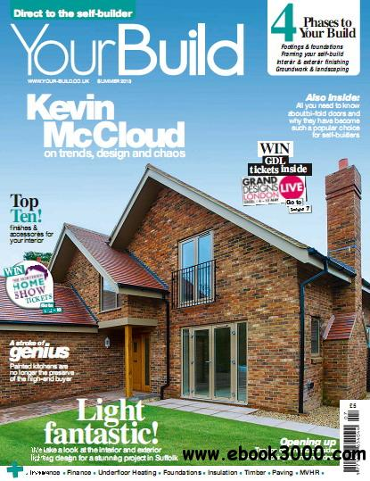 Your Build Magazine Summer 2013 free download